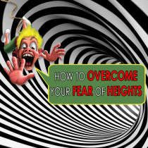 01-13-how-to-overcome-your-fear-of-heights