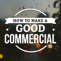 Shoot your own Commercial